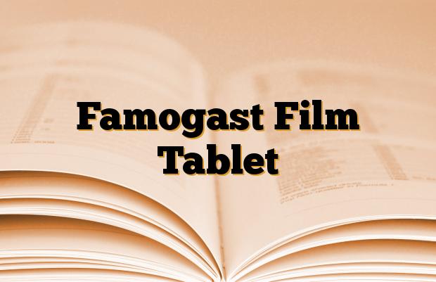 Famogast Film Tablet
