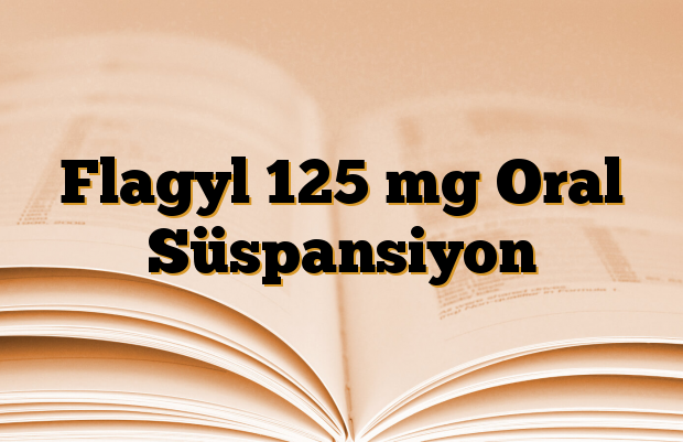 Flagyl 125 mg Oral Süspansiyon