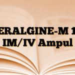 GERALGINE-M 1 g IM/IV Ampul