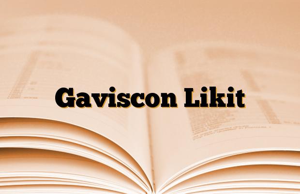 Gaviscon Likit