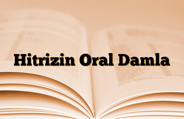 Hitrizin Oral Damla