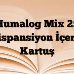 Humalog Mix 25 Süspansiyon İçeren Kartuş