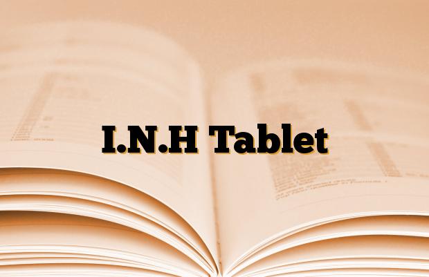 I.N.H Tablet
