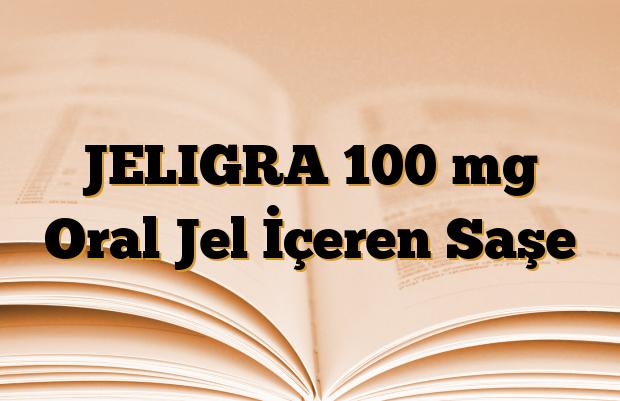 JELIGRA 100 mg Oral Jel İçeren Saşe