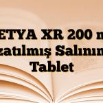 KETYA XR 200 mg Uzatılmış Salınımlı Tablet