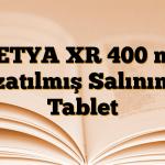 KETYA XR 400 mg Uzatılmış Salınımlı Tablet