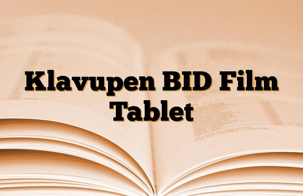 Klavupen BID Film Tablet