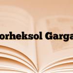 Klorheksol Gargara