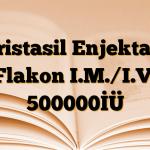 Kristasil Enjektabl Flakon I.M./I.V. 500000İÜ