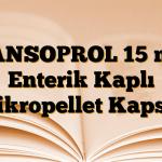 LANSOPROL 15 mg Enterik Kaplı Mikropellet Kapsül