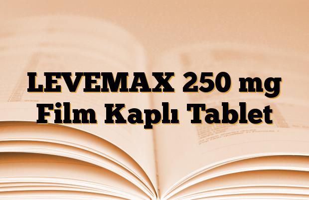 LEVEMAX 250 mg Film Kaplı Tablet