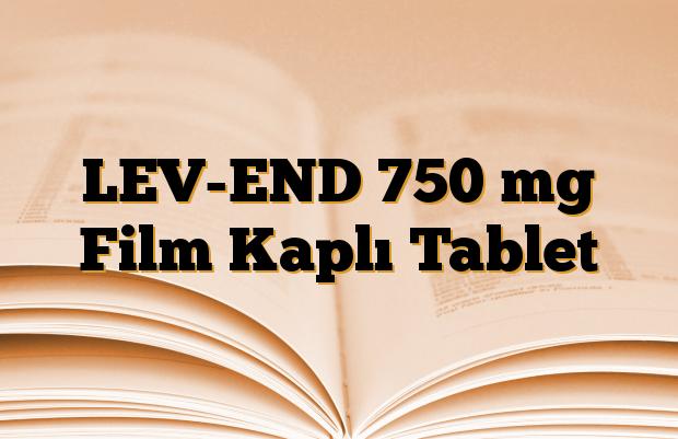 LEV-END 750 mg Film Kaplı Tablet