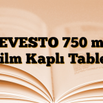 LEVESTO 750 mg Film Kaplı Tablet