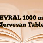 LEVRAL 1000 mg Efervesan Tablet