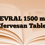 LEVRAL 1500 mg Efervesan Tablet