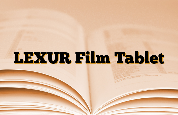 LEXUR Film Tablet