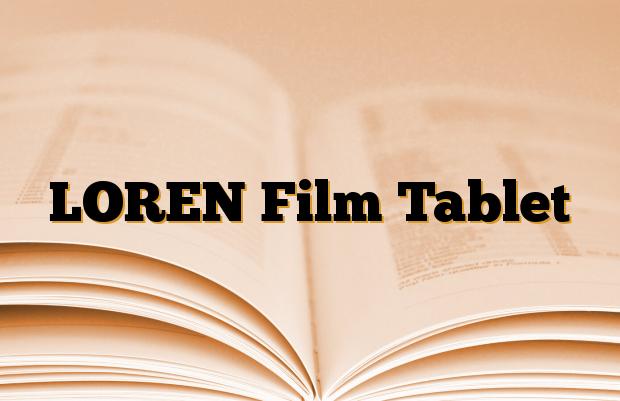 LOREN Film Tablet