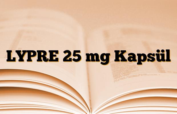 LYPRE 25 mg Kapsül