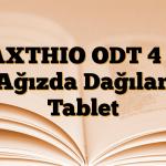 MAXTHIO ODT 4 mg Ağızda Dağılan Tablet