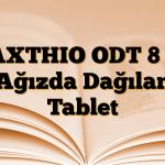 MAXTHIO ODT 8 mg Ağızda Dağılan Tablet