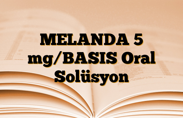 MELANDA 5 mg/BASIS Oral Solüsyon