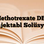 Methotrexate DBL Enjektabl Solüsyon