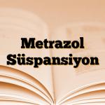 Metrazol Süspansiyon