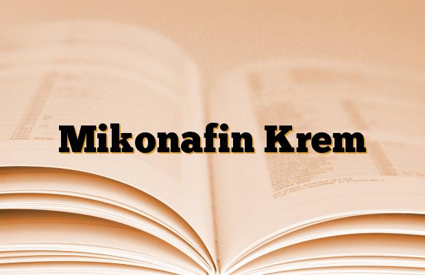 Mikonafin Krem