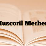 Muscoril Merhem