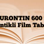 NEURONTIN 600 mg Çentikli Film Tablet