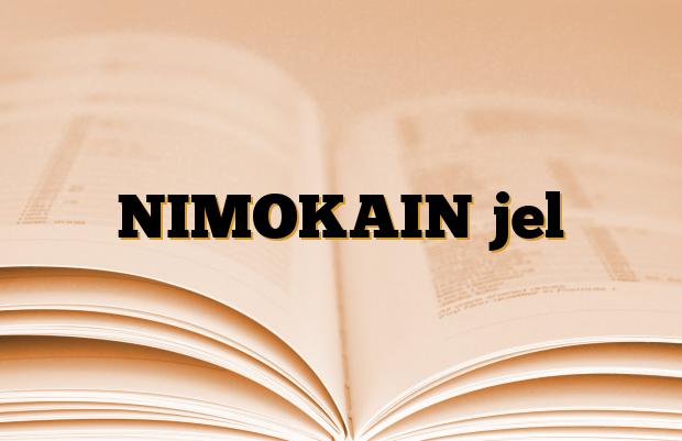 NIMOKAIN jel
