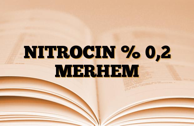 NITROCIN % 0,2 MERHEM