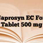 Naprosyn EC Fort Tablet 500 mg
