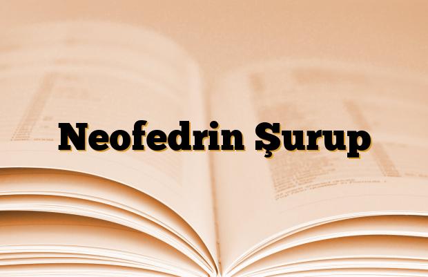 Neofedrin Şurup