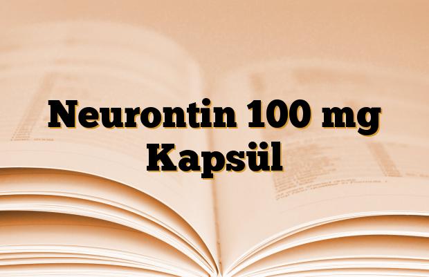 Neurontin 100 mg Kapsül