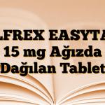 OLFREX EASYTAB 15 mg Ağızda Dağılan Tablet