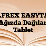 OLFREX EASYTAB Ağızda Dağılan Tablet
