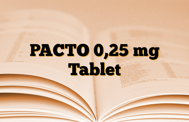 PACTO 0,25 mg Tablet