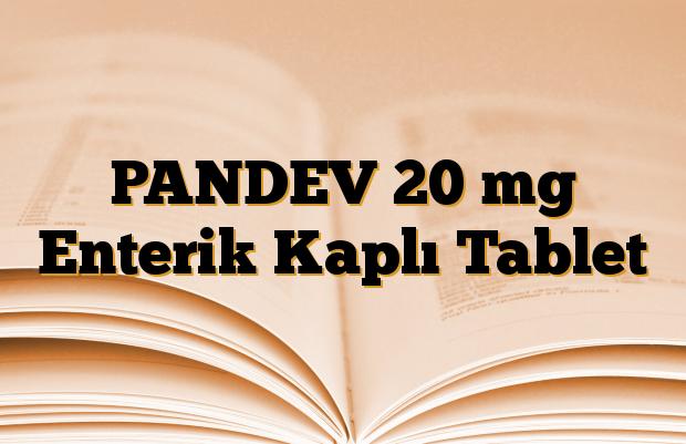 PANDEV 20 mg Enterik Kaplı Tablet