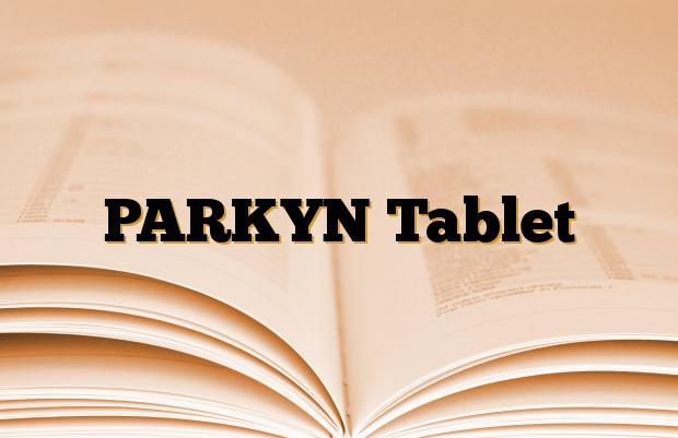 PARKYN Tablet