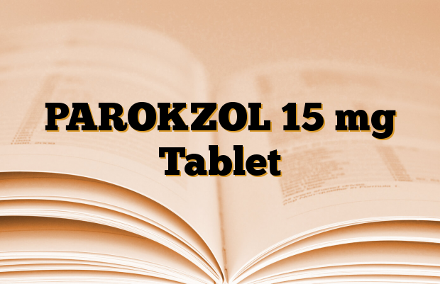 PAROKZOL 15 mg Tablet