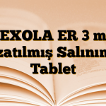 PEXOLA ER 3 mg Uzatılmış Salınımlı Tablet