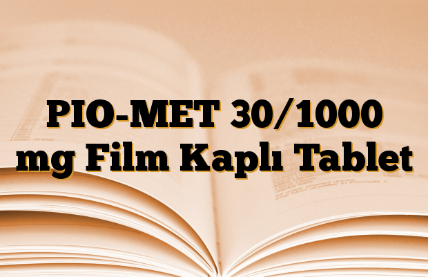 PIO-MET 30/1000 mg Film Kaplı Tablet