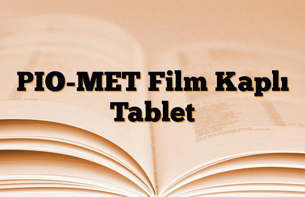 PIO-MET Film Kaplı Tablet