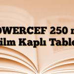 POWERCEF 250 mg Film Kaplı Tablet