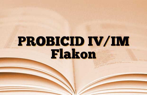 PROBICID IV/IM Flakon