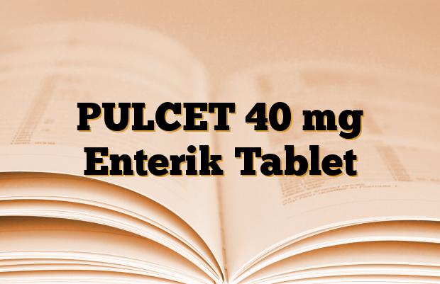 PULCET 40 mg Enterik Tablet