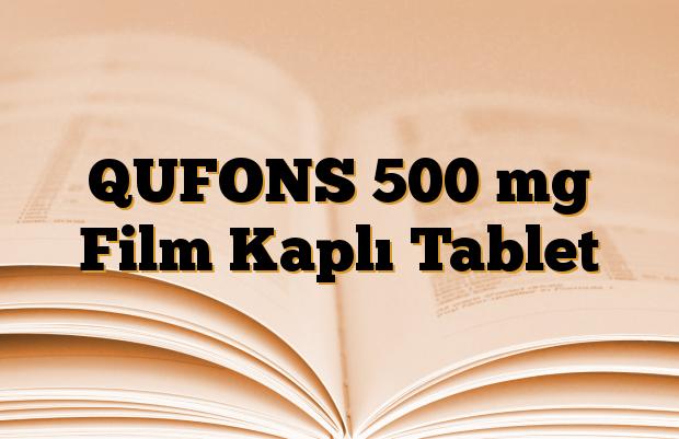 QUFONS 500 mg Film Kaplı Tablet