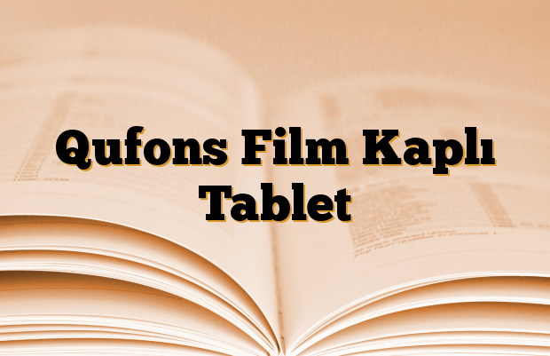 Qufons Film Kaplı Tablet