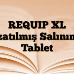 REQUIP XL Uzatılmış Salınımlı Tablet